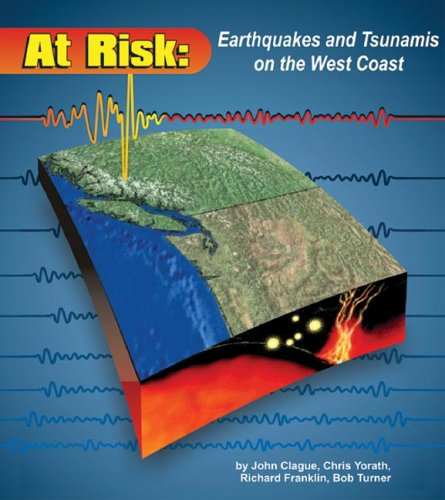At Risk: Earthquakes and Tsunamis on the West Coast