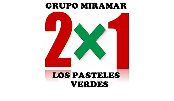 Grupo Miramar - Los Pasteles Verdes 2 x 1 by Grupo Miramar & Los Pasteles Verdes on Amazon Music - Amazon.com