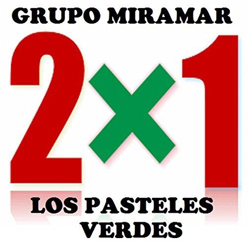 ... Grupo Miramar - Los Pasteles V..