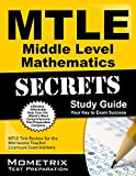 Mtle Middle Level Mathematics Secrets Study Guide : MTLE Test Review for the Minnesota Teacher Licensure Examinations, MTLE Exam Secrets Test Prep Team, 1630945560