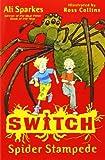 Spider Stampede (S.W.I.T.C.H)
