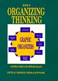 Organizing Thinking: Book II : Graphic Organizers