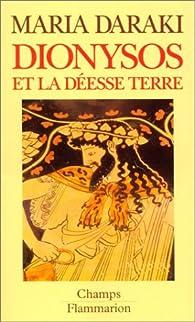 Dionysos et la déesse Terre par Maria Daraki
