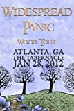 Widespread Panic: Wood Tour - Atlanta, GA The Tabernacle January 28, 2012