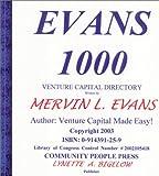 Evans 1000 Venture Capital Directory, Evans, Mervin L., 0914391259