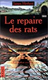 Les Rats, Tome 2 : Le Repaire des rats