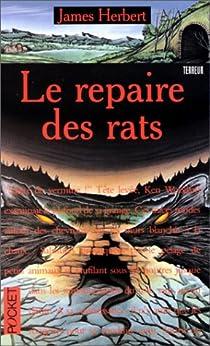 Le repaire des rats par Herbert