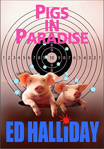 Pigs in Paradise (The Almost Perfect Series Book 2)