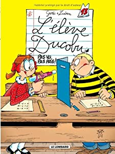 """Afficher """"L'élève Ducobu n° 13<br /> Pas vu, pas pris !"""""""