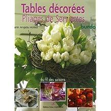 Tables décorées: Pliages de serviettes au fil des saisons
