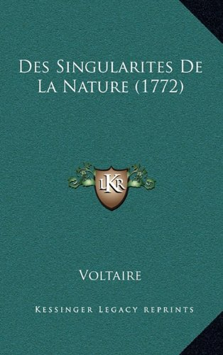 Des Singularites De La Nature (1772) (French Edition)