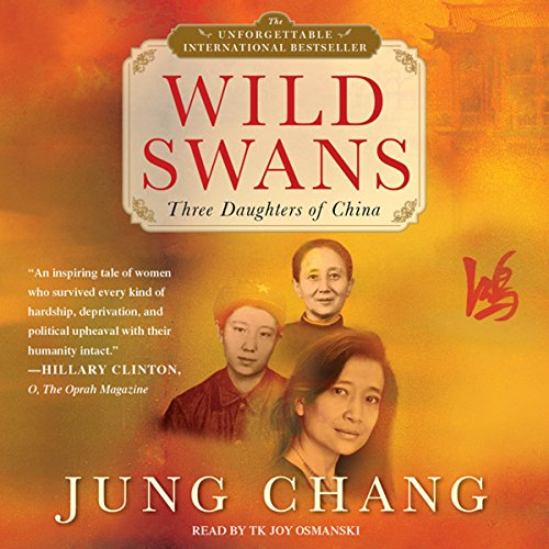 Wild Swans: Three Daughters of China Audiobook [Free Download by Trial] thumbnail