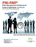 PMI-RMP Risk Management Professional Exam Preparation Workbook, Vanina Mangano and Al Smith, 1475039964