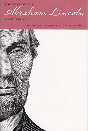 Journal of the Abraham Lincoln Association. Volume 32. Complete. Numbers 1 & 2. 2011.