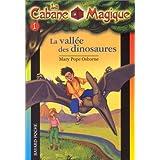CABANE MAGIQUE T01 : VALLE DES DINOSAURES