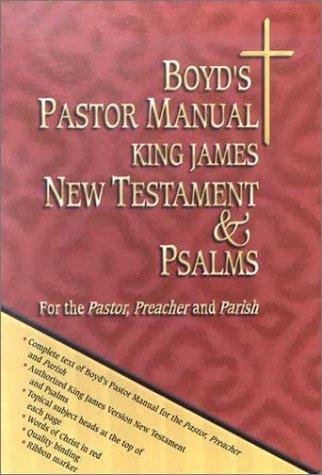 Boyd's Pastor Manual KJV New Testament and Psalms