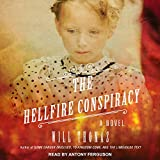 """The Hellfire Conspiracy Barker & Llewelyn Series, Book 4"" av Will Thomas"
