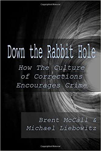 Amazon.com: Down the Rabbit Hole: How the Culture of Corrections ...