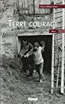 Terre courage par Longa