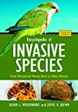 Encyclopedia of Invasive Species, Susan L. Woodward and Joyce A. Quinn, 0313382204