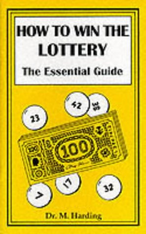 How to Win the Lottery: The Essential Guide