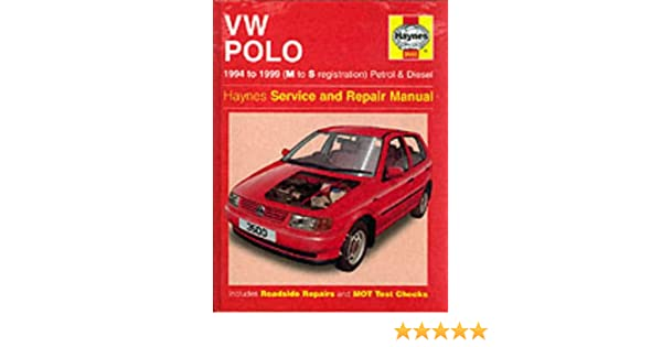 Vw Polo Hatchback (1994-99) Service and Repair Manual (Haynes Service and Repair Manuals): Robert M. Jex: 9781859605981: Amazon.com: Books