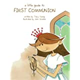 A Little Guide to First Communion