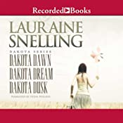 Dakota Dawn, Dakota Dream, Dakota Dusk | Lauraine Snelling