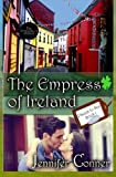 The Empress of Ireland, Jennifer Conner, 1496123891