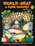World-Beat and Funk Grooves, Alan Dworsky and Betsy Sansby, 0786647833