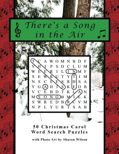 There's a Song in the Air: 50 Christmas Carol Word Search Puzzles
