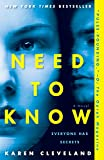 Need to Know: A Novel by  Karen Cleveland in stock, buy online here