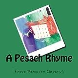 A Pesach Rhyme, Rabbi Menachem Creditor, 1478218908