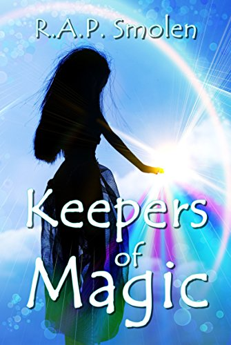 Keepers of Magic: The Adventures of the Power Girls