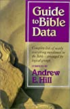 Guide to Bible Data, Andrew Hill, 0529106353