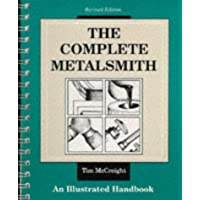 The Complete Metalsmith: Illustrated Handbook (Jewelry Crafts)