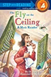 img - for The Fly On The Ceiling: A Math Reader (Step Into Reading, Step 4) book / textbook / text book