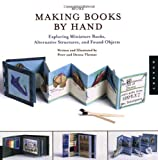 More Making Books by Hand, Peter Thomas and Donna Thomas, 1592530745