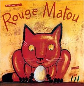 """Afficher """"Rouge Matou"""""""