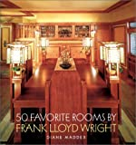 50 Favorite Rooms by Frank Lloyd Wright, Diane Maddex, 0810982110