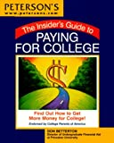 The Insider's Guide to Paying for College, Don M. Betterton, 0768902304