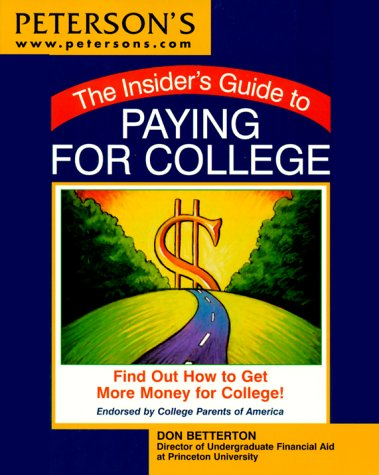 Panic Plan for Paying for College (INSIDER'S GUIDE TO PAYING FOR COLLEGE)