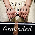 Grounded | Angela Correll