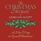 A New Way to Spend Christmas Hörbuch von Louisa May Alcott Gesprochen von: Susie Berneis