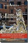 Rome criminelle - Tome 1 : Caffè sangue par Avella