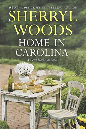 - Home in Carolina (A Sweet Magnolias Novel Book 5)