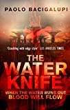 Front cover for the book The Water Knife by Paolo Bacigalupi