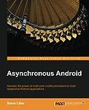Asynchronous Android, Steve Liles, 1783286873