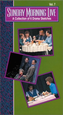 Sunday Morning Live Volume 7 a Collection of 6 drama sketches [VHS] -  Willow Creek Resources