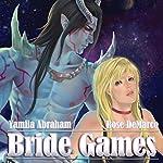 Bride Games | Yamila Abraham